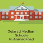 Top Gujarati Medium Schools In Ahmedabad