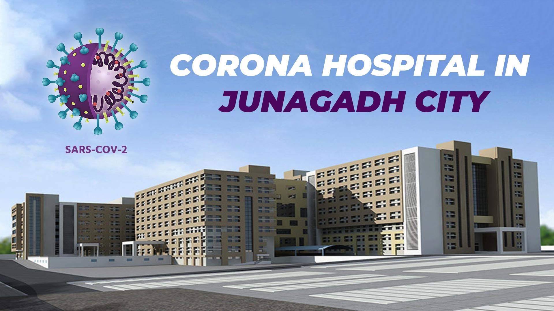 Corona Hospital in Junagadh City