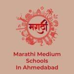 Top Marathi Medium Schools In Ahmedabad