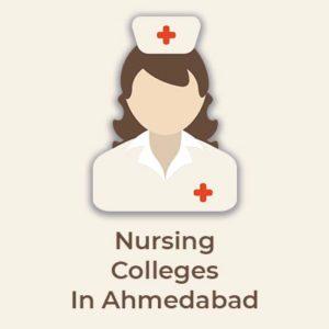 Top Nursing Colleges In Ahmedabad